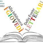 """Alla biblioteca Della Fonte arrivano i """"Giovedì letterari"""" e tante altre iniziative per grandi e piccini"""