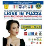 TORNA LIONS IN PIAZZA. MONTEMURLO E MONTALE, PREVENZIONE MEDICA GRATUITA