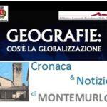 GEOGRAFIA: COS'È LA GLOBALIZZAZIONE, A MONTEMURLO UN CICLO D'INCONTRI CON FRANCO FARINELLI