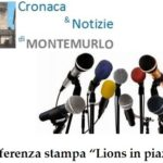 """CONFERENZA STAMPA DI PRESENTAZIONE """"LIONS IN PIAZZA"""""""