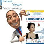"""""""LIONS IN PIAZZA"""". VISITE MEDICHE GRATUITE. MONTEMURLO APRE LE PORTE ALLA SALUTE."""