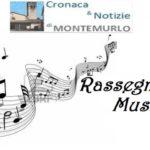 A MONTEMURLO LA PRIMA RASSEGNA MUSICALE CON GLI STUDENTI DI BOVINO