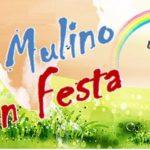 """MUSICA, ANIMAZIONE E ALLEGRIA PER """"IL MULINO IN FESTA"""""""