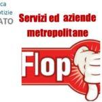 "Servizi ed aziende metropolitane FLOP per di più quando ""comanda"" Firenze"