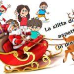 La slitta di Babbo Natale aspetta i bambini in piazza Don Milani