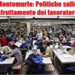Sfruttamento dei lavoratori, tacere equivale a tollerare