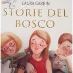 Storie del bosco, Laura Garbin presenta il suo primo libro