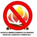Fino al 31 marzo divieto assoluto di abbruciamenti di residui agricoli e forestali