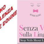La violenza sulle donne ai tempi del Corona Virus.Incontro con l'associazione nazionale Senza Veli sulla Lingua che ha sede a Prato. Posta in arrivo x
