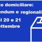 Referendum e regionali del 20 e 21 settembre: voto domiciliare per gli elettori in quarantena e isolamento domiciliare per Covid 19