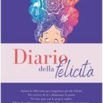 Diario della felicità di Ema C., una guida per trovare noi stessi scrivendo