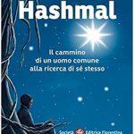 """Al Caffè Letterario """"Hashmal. Il cammino di un uomo comune alla ricerca di se stesso"""" di Enrico Foggia"""